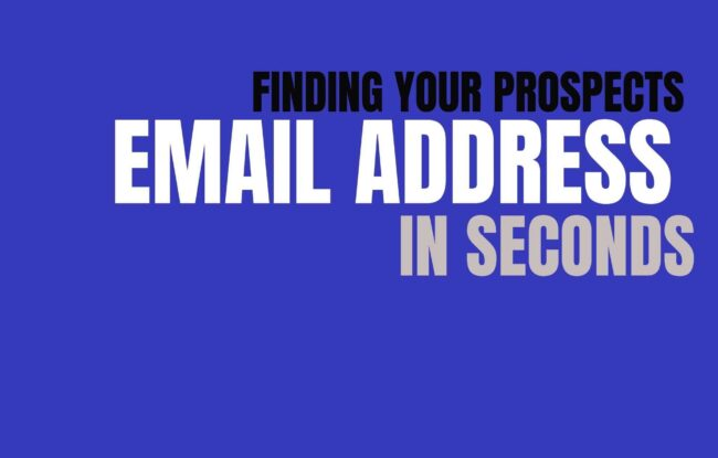 Finding your Prospects email address in Seconds